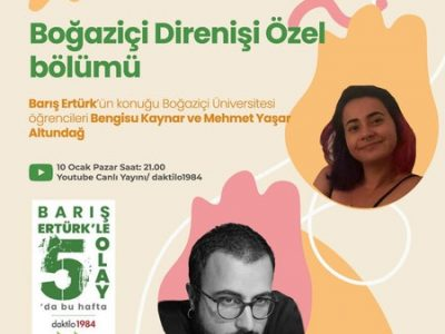 Boğaziçi Direnişi Özel Bölümü | Konuk: Mehmet Yaşar Altundağ ve Bengisu Kaynar | 5 Olay #2