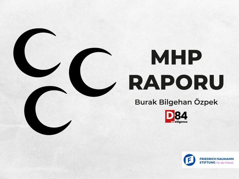 Siyasi Parti İnceleme Raporları: Milliyetçi Hareket Partisi (MHP)